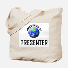 World's Coolest PRESENTER Tote Bag