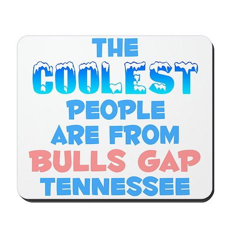 Coolest: Bulls Gap, TN Mousepad