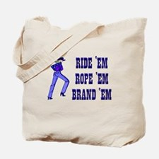Cowgirl Humor Tote Bag