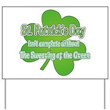 Swearing of the Green Yard Sign