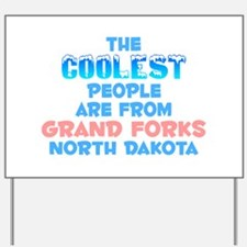 Coolest: Grand Forks, ND Yard Sign
