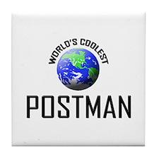 World's Coolest POSTMAN Tile Coaster