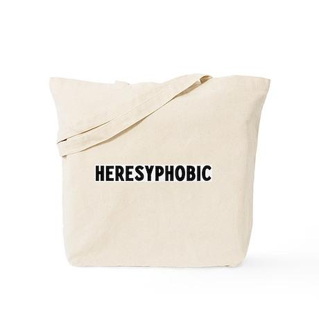 heresyphobic Tote Bag