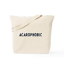 acarophobic Tote Bag
