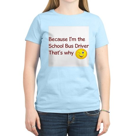 School Bus Driver Women's Light T-Shirt