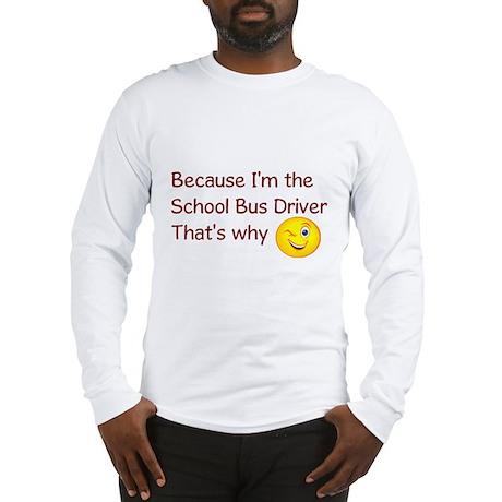 School Bus Driver Long Sleeve T-Shirt