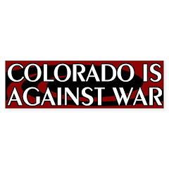 Colorado Is Against War Bumper Sticker