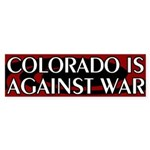 Colorado Is Against War Bumper Sticker
