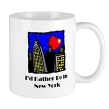 I'd Rather Be In NY Mug