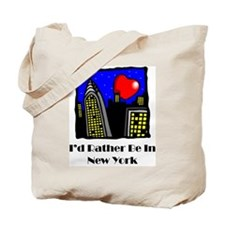 I'd Rather Be In NY Tote Bag