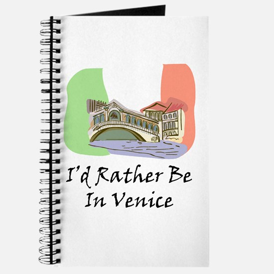I'd Rather Be In Venice Journal
