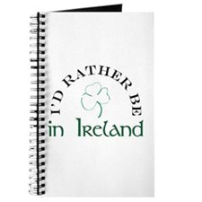 I'd Rather Be In Ireland Journal