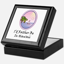 I'd Rather Be In Hawaii Keepsake Box