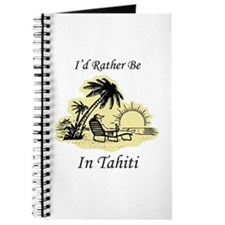 I'd Rather Be In Tahiti Journal