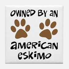 Owned By An American Eskimo Tile Coaster