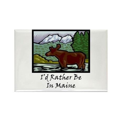 I'd Rather Be In Maine Rectangle Magnet
