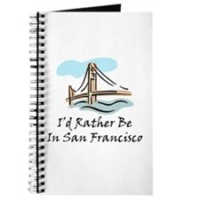 I'd Rather Be In San Francisc Journal