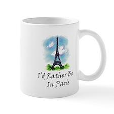 I'd Rather Be In Paris Mug