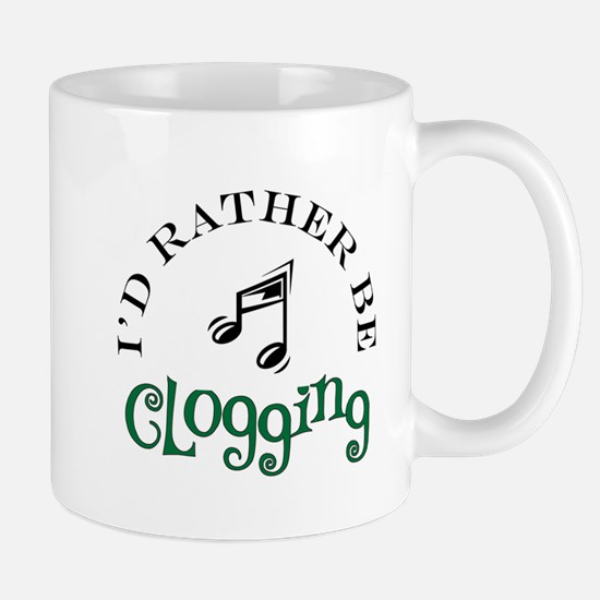 I'd Rather Be Clogging Mug
