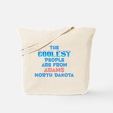 Coolest: Adams, ND Tote Bag
