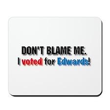 Don't blame me! Mousepad