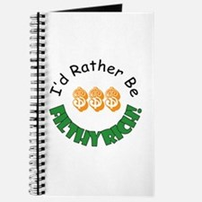 I'd Rather Be Filthy Rich Journal
