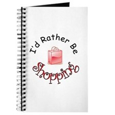 I'd Rather Be Shopping Journal