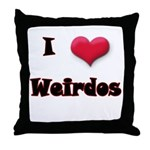 I Love(Heart) Weirdos Throw Pillow