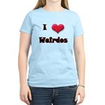 I Love(Heart) Weirdos Women's Light T-Shirt