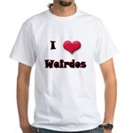 I Love(Heart) Weirdos White T-Shirt