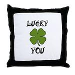 lucky you Throw Pillow