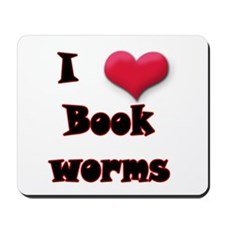I Love(Heart) Bookworms Mousepad