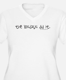 The Kudzu did it! T-Shirt