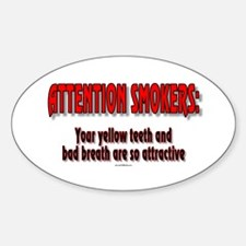 Attention Smokers: Your yellow teeth and bad breat