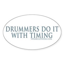 Drummers Timing Oval Decal