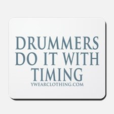 Drummers Timing Mousepad