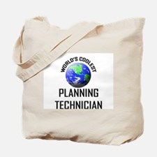 World's Coolest PLANNING TECHNICIAN Tote Bag