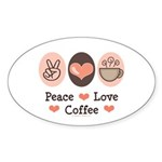Peace Love Coffee Lovers Oval Sticker