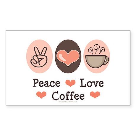Peace Love Coffee Lovers Rectangle Sticker