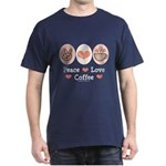 Peace Love Coffee Lovers Dark T-Shirt