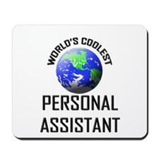 World's Coolest PERSONAL ASSISTANT Mousepad