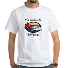 I'd Rather Be RV'ing Shirt