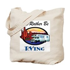 I'd Rather Be RV'ing Tote Bag