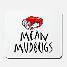 Mudbugs 2 Mousepad