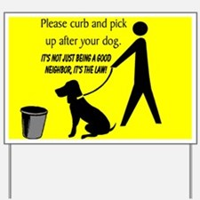 """Curb Your Dog"" Yard Sign"