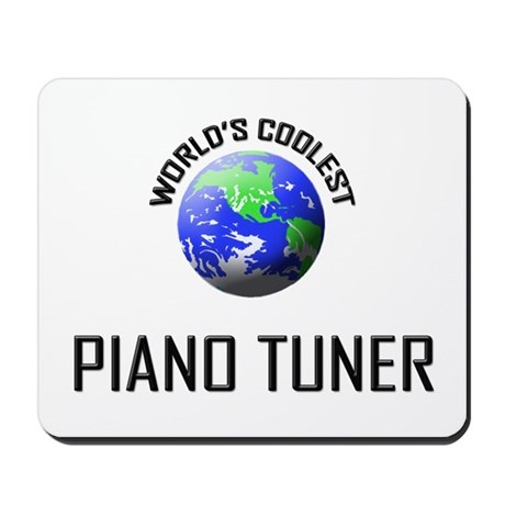 World's Coolest PIANO TUNER Mousepad