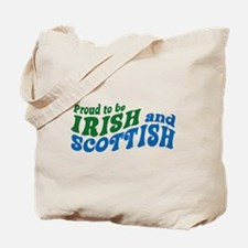 Proud to be Irish and Scottish Tote Bag