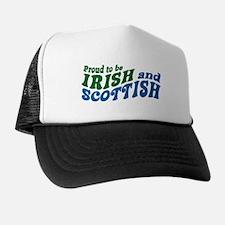 Proud to be Irish and Scottish Trucker Hat