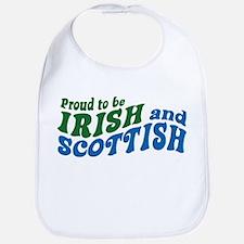 Proud to be Irish and Scottish Bib