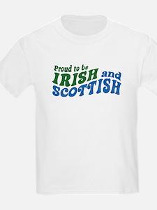 Proud to be Irish and Scottish T-Shirt